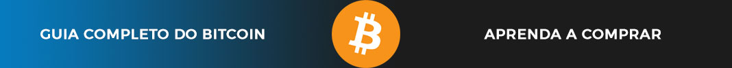 Guia Completo do Bitcoin - Aprenda a Comprar